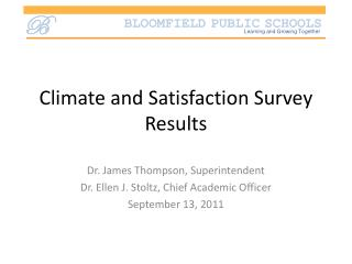 Climate and Satisfaction Survey Results