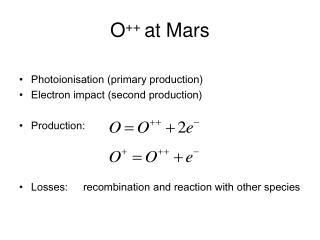 O ++  at Mars