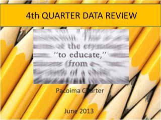 4th QUARTER  DATA REVIEW