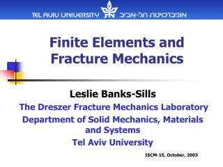 Finite Elements and Fracture Mechanics