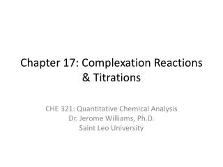 Chapter 17: Complexation Reactions & Titrations