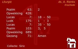 Psalm63:2 Opwekking428: Lucas7:18-  50    LvdK175:1-  3 Lucas7: 35-  50