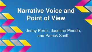 Narrative Voice and Point of View