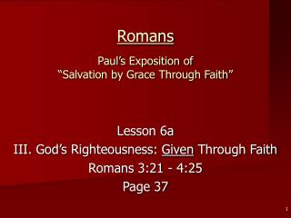 Romans  Paul s Exposition of   Salvation by Grace Through Faith
