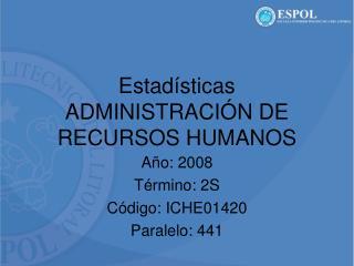 Estadísticas ADMINISTRACIÓN DE RECURSOS HUMANOS