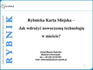 Rybnicka Karta Miejska –  Jak wdrożyć nowoczesną technologię  w mieście?