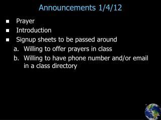 Announcements 1/4/12