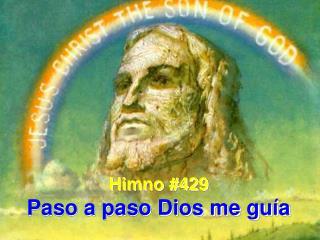 Himno #429 Paso a paso Dios me guía