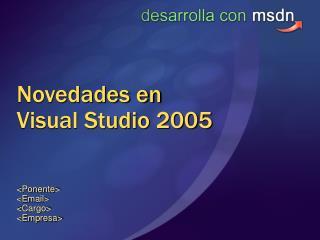 Novedades en Visual Studio 2005