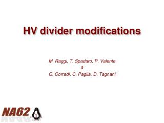 HV divider modifications