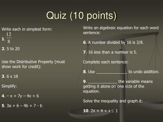 Quiz (10 points)