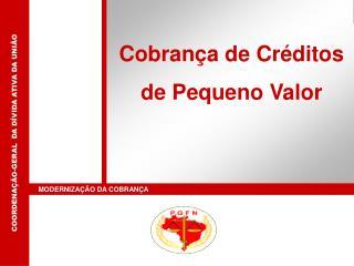 Cobrança de Créditos de Pequeno Valor