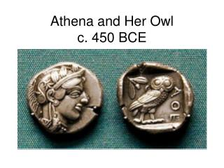Athena and Her Owl  c. 450 BCE