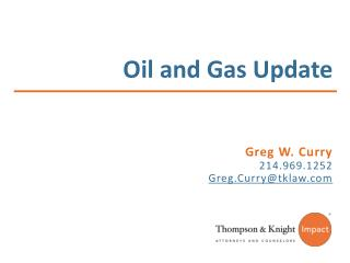Oil and Gas Update