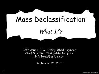 Mass Declassification What If?