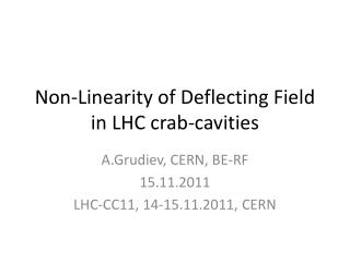 Non-Linearity of Deflecting Field in LHC crab-cavities