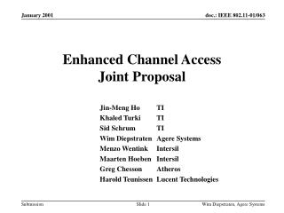 Enhanced Channel Access Joint Proposal