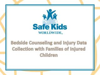 Bedside Counseling and Injury Data Collection with Families of Injured Children