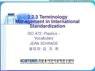 2.2.3 Terminology Management in International Standardization