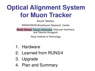 Optical Alignment System for Muon Tracker