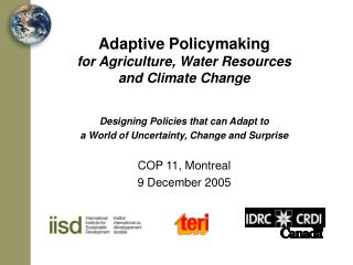 Adaptive Policymaking for Agriculture, Water Resources and Climate Change