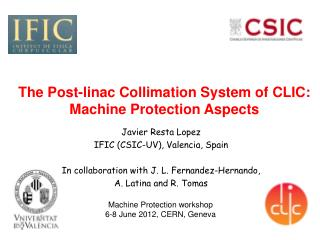 The Post-linac Collimation System of CLIC: Machine Protection Aspects