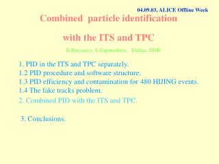 Combined  particle identification with the ITS and TPC