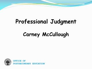Professional Judgment Carney McCullough