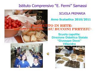 """Istituto Comprensivo """"E. Fermi"""" Samassi"""