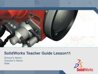 SolidWorks Teacher Guide Lesson11
