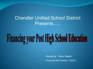 Chandler Unified School District Presents�..