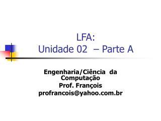 LFA: Unidade 02  – Parte A