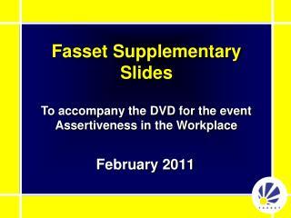 Fasset Supplementary Slides