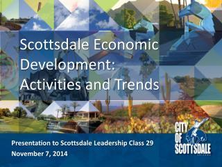 Scottsdale Economic Development:  Activities and Trends