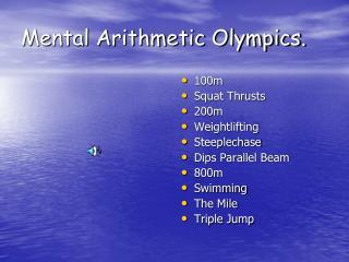 Mental Arithmetic Olympics.