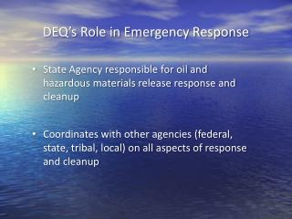DEQ's Role in Emergency Response