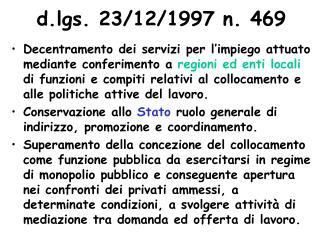 d.lgs. 23/12/1997 n. 469