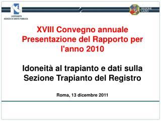 XVIII Convegno annuale  Presentazione del Rapporto per l'anno 2010