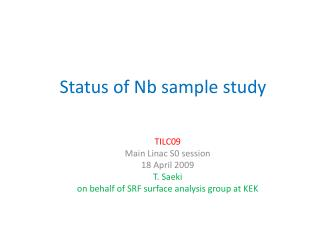 Status of Nb sample study