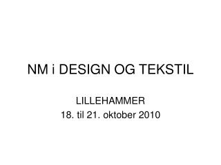 NM i DESIGN OG TEKSTIL
