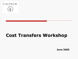 Cost Transfers Workshop