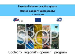 Společný  regionální operační  program