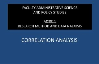 FACULTY ADMINISTRATIVE SCIENCE  AND POLICY STUDIES ADS511  RESEARCH METHOD AND DATA NALAYSIS