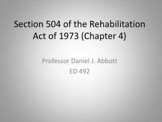 Section 504 of the Rehabilitation Act of 1973 (Chapter 4)
