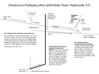 Directions to Presbytery office (2003 Butler Road  Hopkinsville, KY)