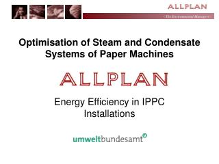 Optimisation of Steam and Condensate Systems of Paper Machines