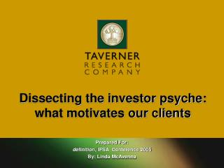 Dissecting the investor psyche: what motivates our clients