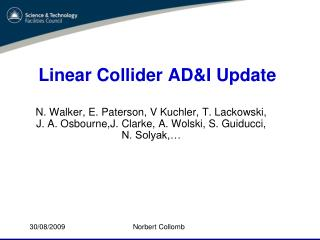 Linear  Collider AD&I  Update