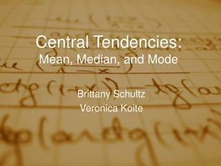 Central Tendencies: Mean, Median, and Mode