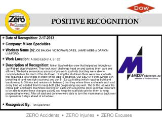 Date of Recognition :  2-17-2013 Company : Miken Specialties